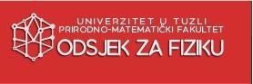 Follow Us on PMF Tuzla-Odsjek za fiziku